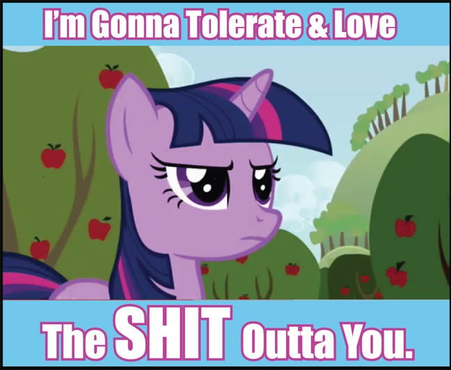 Love and Tolerate